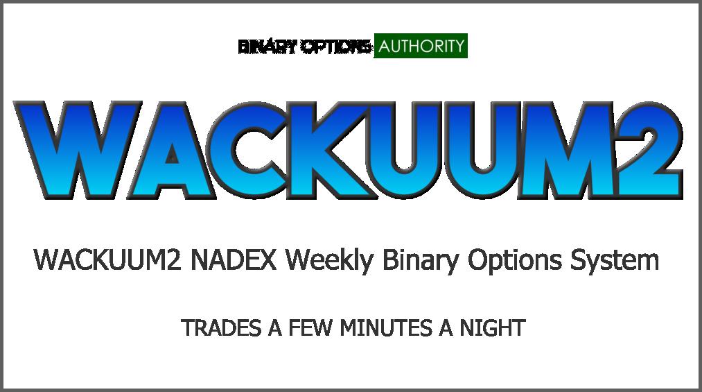 WACKUUM2 NADEX Weekly Binary Options System