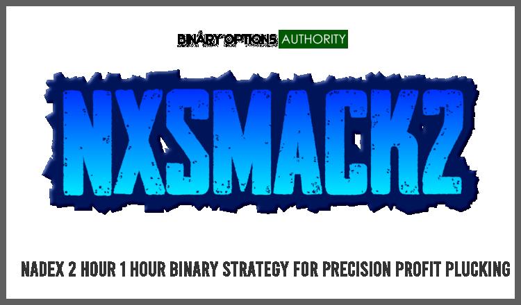 NXSMACK2 NADEX 1 HOUR BINARY STRATEGY